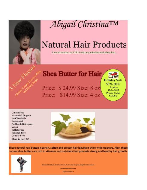 This is my daughter's Abigail Christina Line...Natural Hair Products...