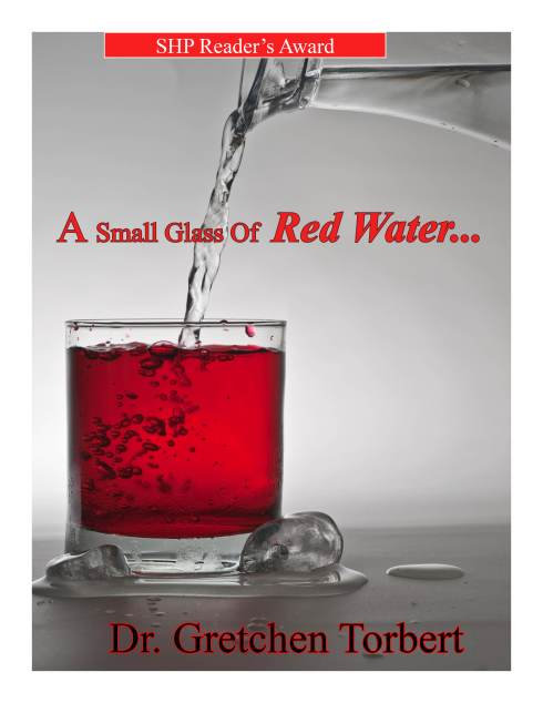 Pour me a glass of red water...